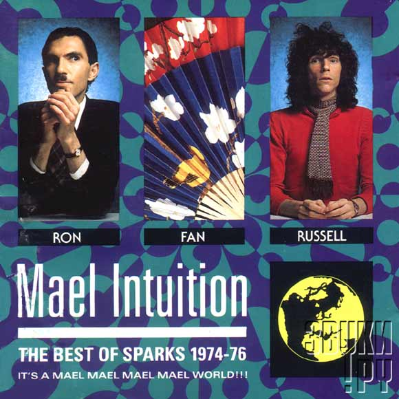 ОБЛОЖКА: Mael Intuition ( The Best of Sparks 1974-1976 )