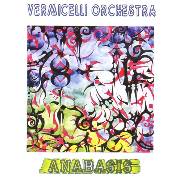 ОБЛОЖКА :: VERMICELLI ORCHESTRA :: ANABASIS