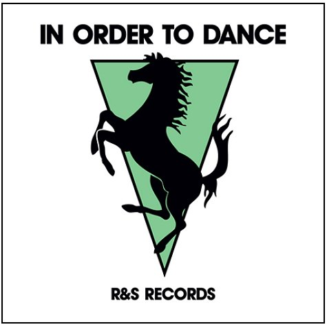 R&S Records - In Order to Dance