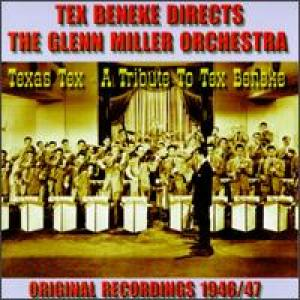 COVER: Glenn Miller Orchestra: A Tribute to Tex Beneke